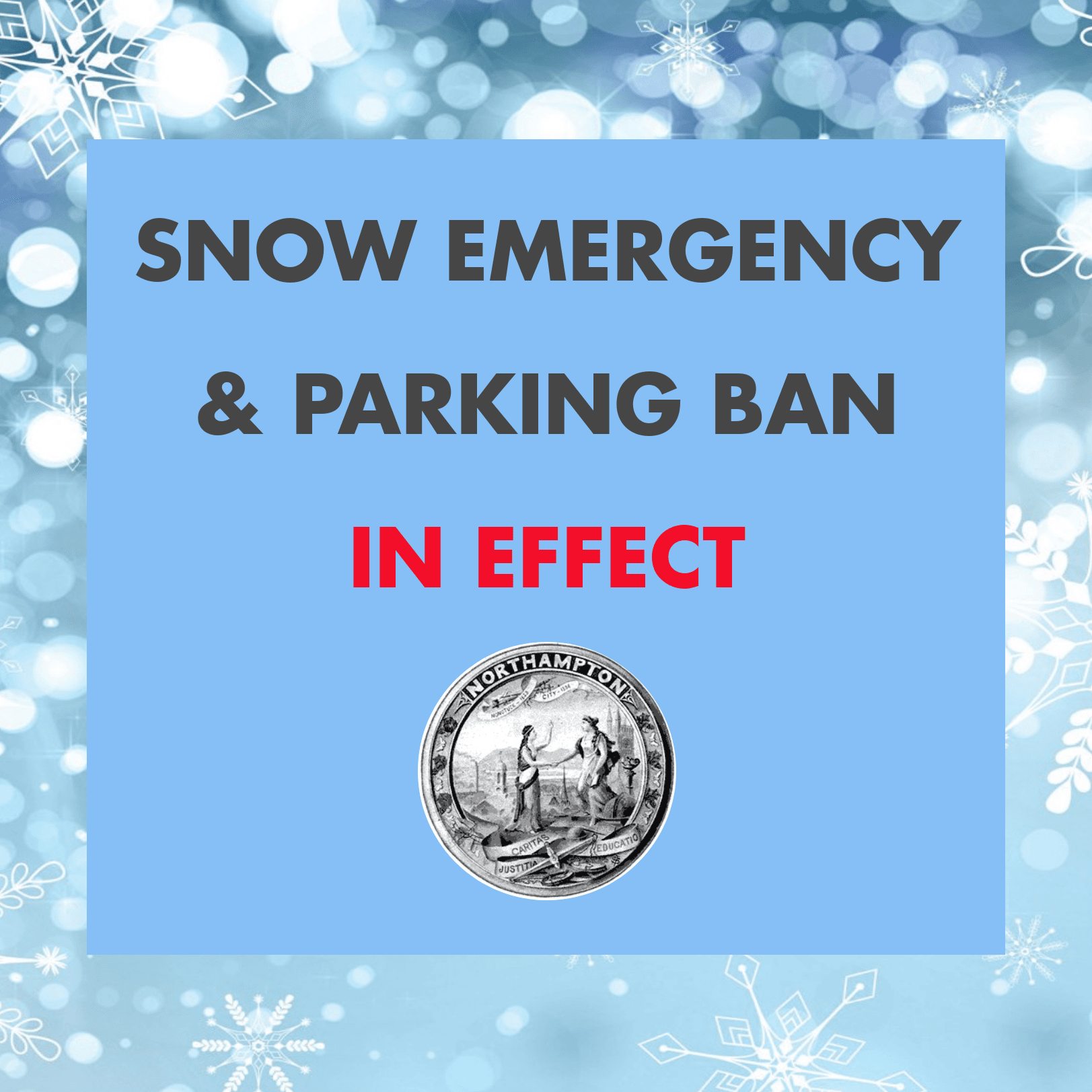 Snow Emergency & Parking Ban in Effect